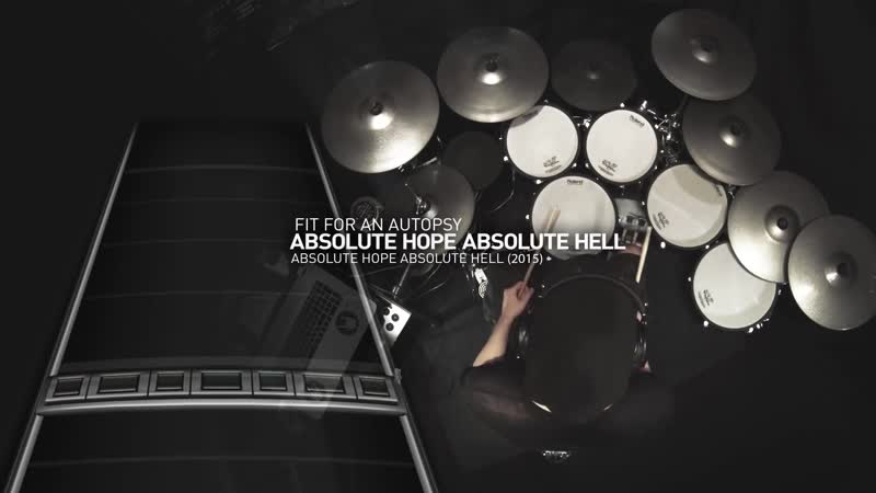 Luke Frost - Absolute Hope Absolute Hell (Fit for an Autopsy Drum Cover)
