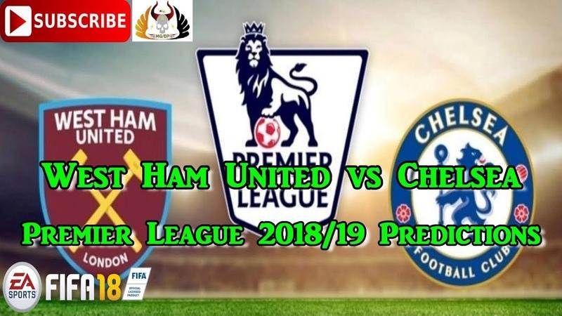 West Ham United vs Chelsea | Premier League 2018/19 | Predictions FIFA 18