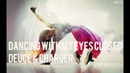 Deuce Charger - Dancing With My Eyes Closed AMSTEL CLIPSIKONYe