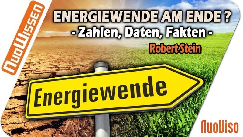 Energiewende am Ende: Der große Klimaschwindel - Robert Stein (Regentreff 2018)