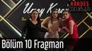 Kardeş Çocukları 10 Bölüm Fragman