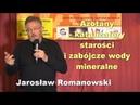 Azotany katalizatory starości i zabójcze wody mineralne Jarosław Romanowski