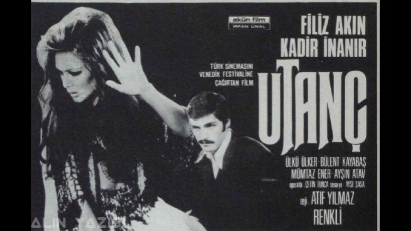 Utanç - Filiz Akın _ Kadir İnanır (1972 - 78 Dk)