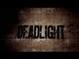Прохождение игры DeadLight #2