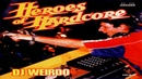 DJ Weirdo • Heroes of Hardcore Mix (IDT 1996)