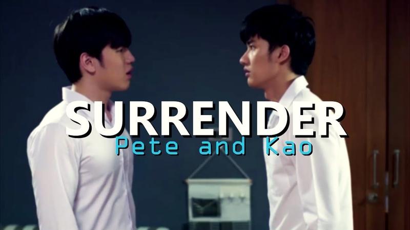[KISS ME AGAIN] pete and kao - surrender