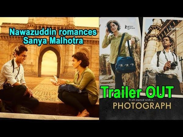 Photograph Trailer Review Nawazuddin Siddiqui and Sanya Malhotra make an unusual couple