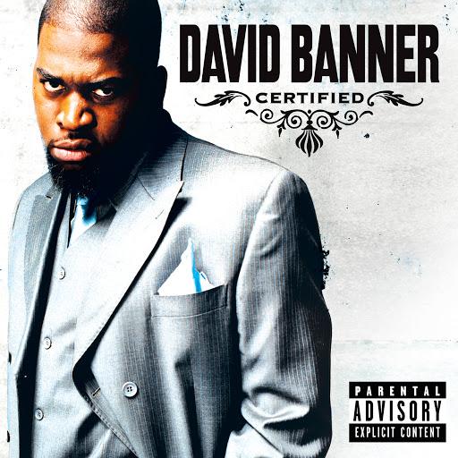 David Banner альбом Certified