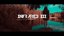 INFRARED III by GLEB RUBY / LUT PRESETS TO DOWNLOAD