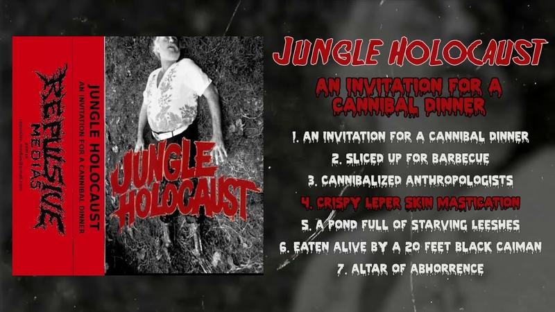 Jungle Holocaust An Invitation for a Cannibal Dinner CS FULL EP 2019 Goregrind