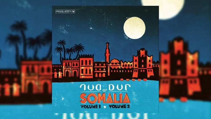 Dur-Dur Band - Dur Dur of Somalia - Vol.1, Vol.2 Previously Unreleased Tracks