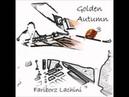 Autumn in My Heart - Fariborz Lachini