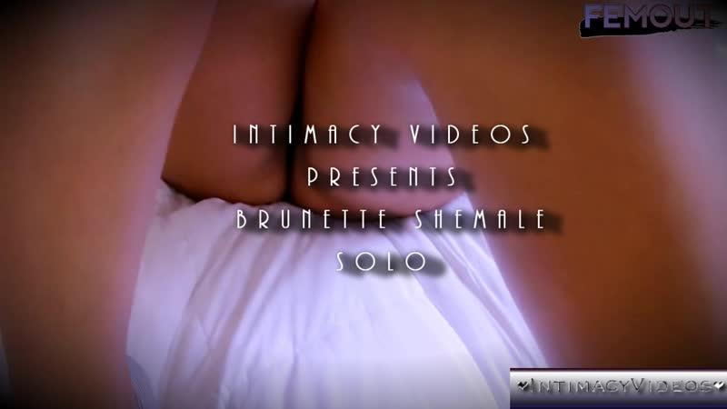 Intimacy Shemale Brunette Solo Premium HD