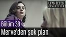 Ufak Tefek Cinayetler 38 Bölüm Merve'den Şok Plan