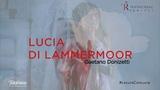 TRAILER LUCIA DI LAMMERMOOR Donizetti - Teatro Real