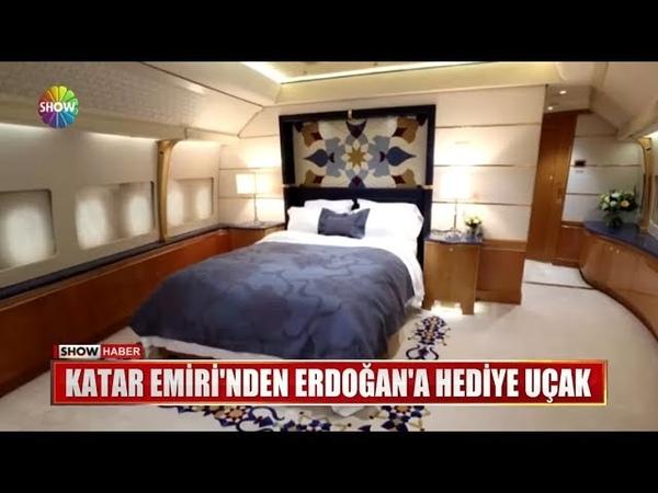 Katar Emirinden Erdoğana hediye uçak
