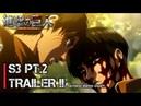 Attack on Titan Season 3 Part 2 Trailer - Official Preview (April 2019)