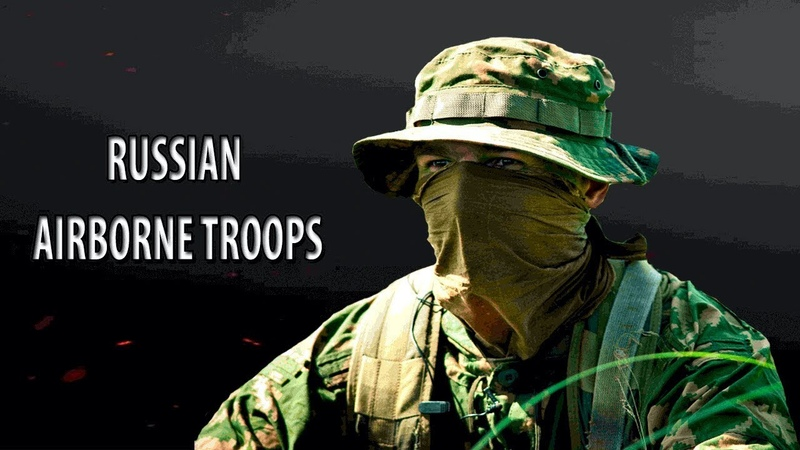 RUSSIAN AIRBORNE TROOPS 2018