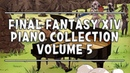 FINAL FANTASY XIV PIANO COLLECTION Volume 5 Arr.by TerryD 파판14 피아노 콜렉션5