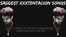 Saddest XXXTENTACION Songs