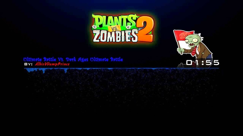 Plants Vs. Zombies 2 - Ultimate Battle Vs. Dark Ages (Ultimate Battle) Mashup ☿ HD ☿