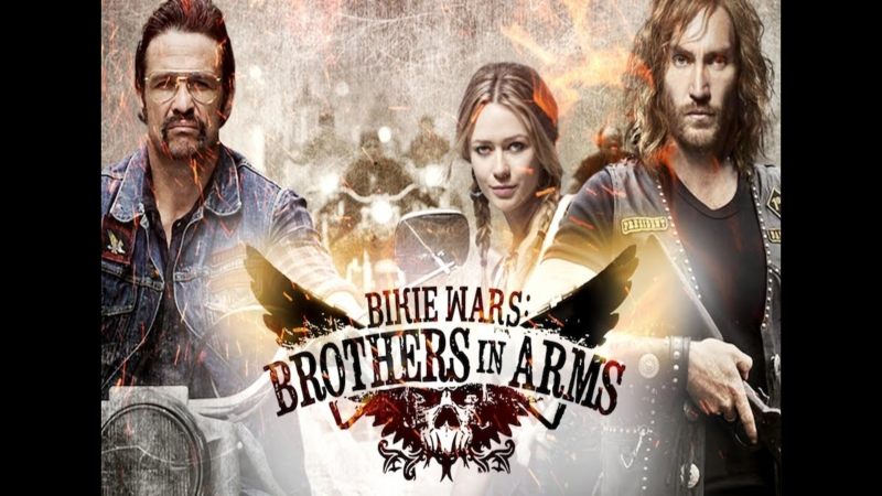 Байкеры Братья по оружию 3 серия Bikie Wars Brothers in Arms