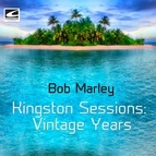 bob marley альбом Kingston Sessions: Vintage Years