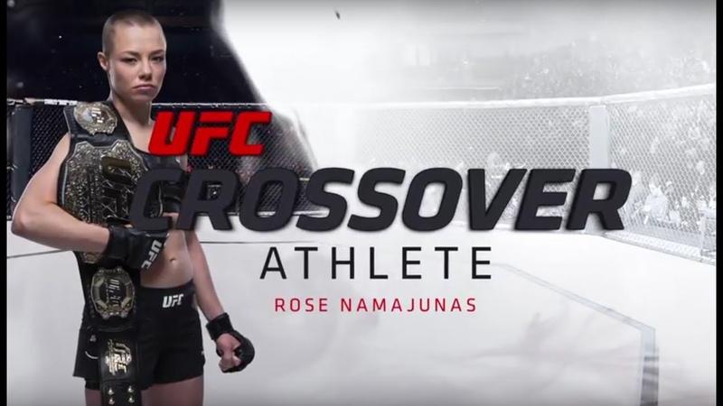 Crossover Athlete Rose Namajunas