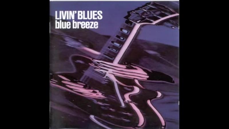 Livin Blues - Back Stage