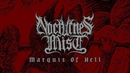 Nocturnes Mist - 'Marquis Of Hell'