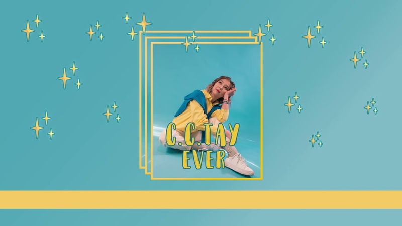 C.C.TAY - EVER (lyric video)2019