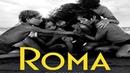 Рома / Roma (2018) - драма