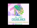 Al l bo - Casablanca (Hakan Sonmez Remix)