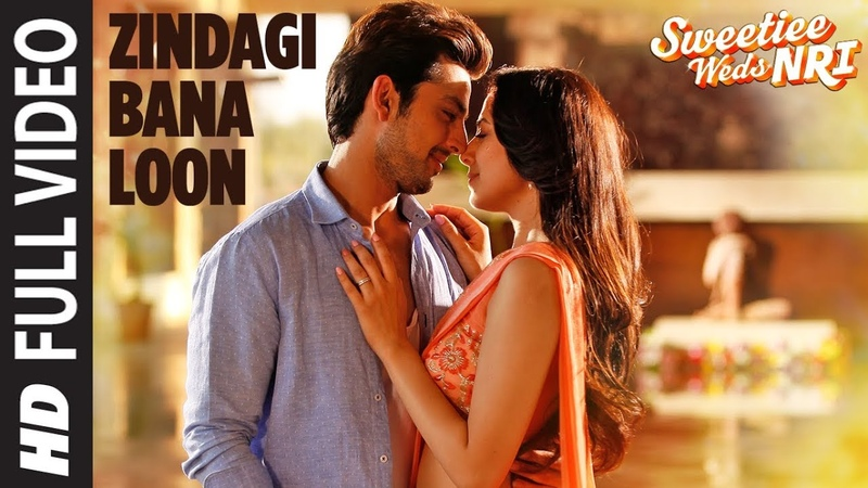Palak Muchhal Zindagi Bana Loon Song (Full Video) | Sweetiee Weds NRI | Himansh Kohli, Zoya Afroz