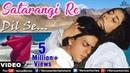 Satarangi Re Full Video Song Dil Se Shahrukh Khan, Manisha Koirala Sonu Nigam Kavita