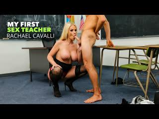 [naughtyamerica] rachael cavalli - my first sex teacher newporn2019