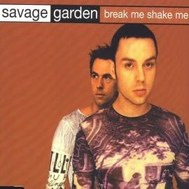 Savage Garden альбом Break Me, Shake Me