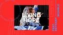 Bethany Wohrle Living Hope Live TCBM