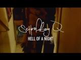 ScHoolboy Q - Hell of a Night