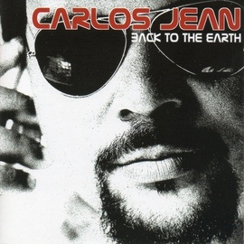 Carlos Jean альбом Back To The Earth