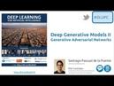 Generative Adversarial Networks GAN Santiago Pascual UPC Barcelona 2018