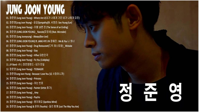 Great Songs Playlist With Jung Joon Young 2018 - 정준영의 최고의 노래