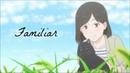 Familiar [Sakura-Con Anime Expo 2018 Best Sentiments]
