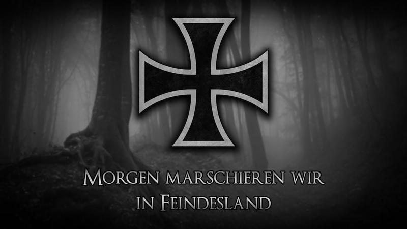 """✠ """"Morgen marschieren wir in Feindesland"""" • Soldatenlied [Liedtext] ✠"""