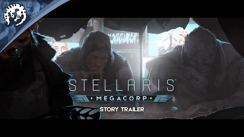 Сюжетный трейлер Stellaris: Megacorp с датой релиза