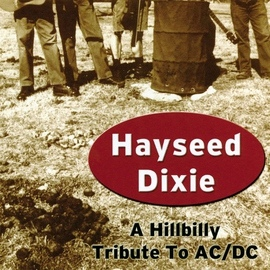 Hayseed Dixie альбом A Hillbilly Tribute to ACDC
