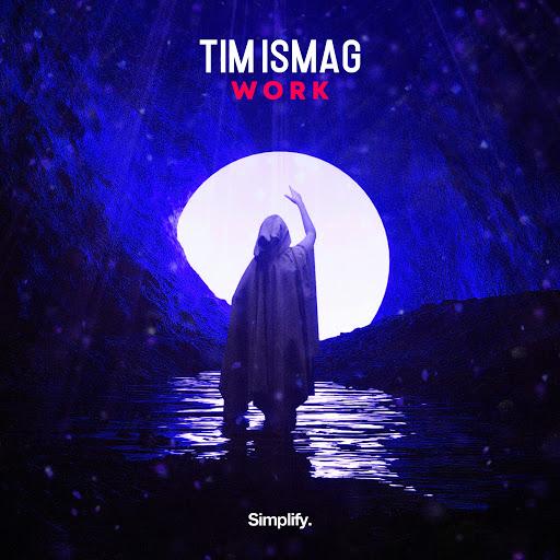Tim Ismag альбом Work