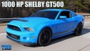 SCARIEST Mustang EVER - 1000HP Shelby GT500 Review