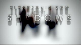 Electronic Zoo - Shadows
