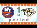 NHL 2018―2019 / REGULAR SEASON / 13 ОКТЯБРЯ 2018 /  NEW YORK ISLANDERS VS NASHVILLE PREDATORS 1―ST PERIOD